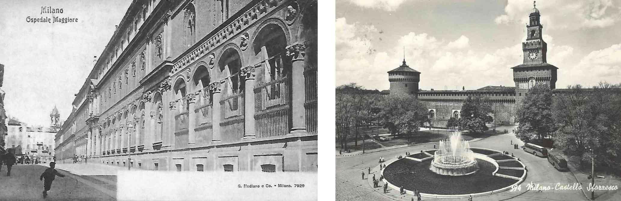 Da sinistra, una cartolina storica dell'Ospedale Maggiore; accanto il Castello Sforzesco di Milano