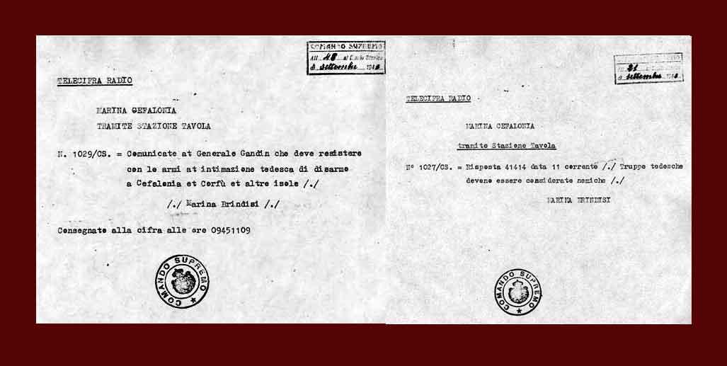I due ordini ricevuti da Gandin dal Comando Supremo italiano, che gli ordinano di resistere alle forze tedesche